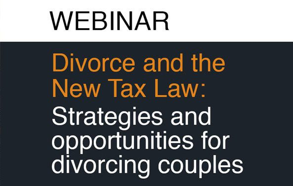Divorce and the New Tax Law: Strategies and Opportunities for Divorcing Couples